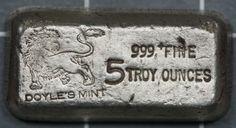 Rare Doyle's Mint 5 oz 0.999+ Fine Silver Loaf Bar