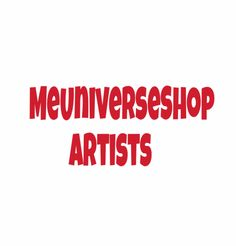 #Artists send your resume at webmaster@me-universe-shop.org and visit our website: MeUniverseShop