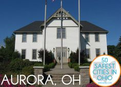9. Aurora  If education is a top priority for you and your family, then Aurora, located in northeast Ohio, should be on your list of cities worth considering as a place to call home.