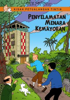 """This Poster made for """"Save tower Kemayoran Jakarta"""" Campaign. this tower appears in Tintin Flight 714"""