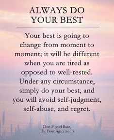 Do your best no matter what
