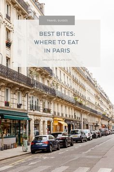 A comprehensive Paris travel guide containg our most memorable bites, pastry and restaurant recommendations, and sights - including a custom Google map!