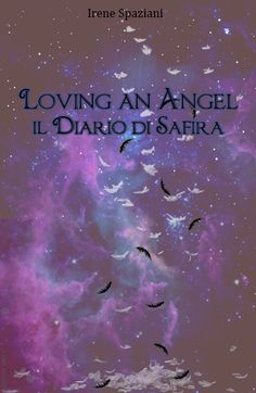 Leggere In Silenzio: SCRITTORI EMERGENTI #40 : Loving An Angel - Il Dia...