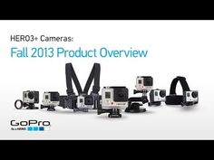 GoPro HERO3+: Fall 2013 Product Overview