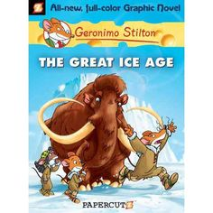 Buy Geronimo Stilton Graphic Novels The Great Ice Age by Geronimo Stilton, Nanette Cooper-McGuinness and Read this Book on Kobo's Free Apps. Discover Kobo's Vast Collection of Ebooks and Audiobooks Today - Over 4 Million Titles! Ice Age Birthday Party, 10th Birthday, Pirate Cat, Geronimo Stilton, College Books, New Children's Books, Story Of The World, Comic Covers, Childrens Books