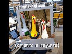 Faça Galinhas Fofoqueiras (cimento e rejunte) - YouTube