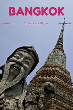 Que faire à Bangkok ? Voici 10 recommandations #bangkok #mathailande