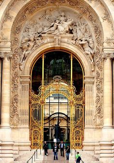 Regard the grandeur of golden with ornate archway - Petit Palais, Paris France Beautiful Architecture, Beautiful Buildings, Architecture Details, Belle Villa, Gates, Versailles, Paris Travel, France Travel, City Lights
