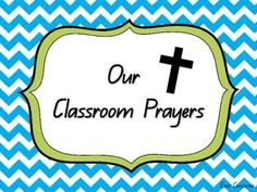 Classroom Prayers - Morning, Lunch and Afternoon Lunch Prayer, Classroom Prayer, Afternoon Prayer, 6 Class, Religious Studies, Catholic Prayers, Phonics, Teaching Ideas, Affirmations