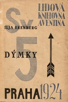 Lidová Knihovna (The People's Library) No. 5: Dýmky by Ilja Erenburg, published by Aventinum, Prague in 1924. The cover design is by Karel Teige and Otakar Mrkvicka. Room-606.com
