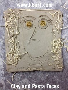 Clay and Pasta Portraits » K - 6 Art K – 6 Art