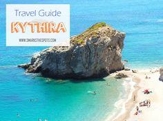 Travel Guide: KYTHIRA, GREECE | smarksthespots.com