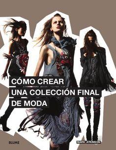 Como crear una coleccion final de moda