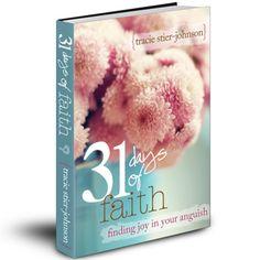 FACEBOOK study group :: 31 days of faith via tracie stier-johnson