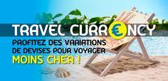 voyage taux de change Mon Cheri, Destinations, Bons Plans, Exchange Rate, Motto, Travel Destinations