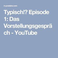 Typisch!? Episode 1: Das Vorstellungsgespräch - YouTube