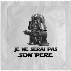 Préservatif Dark Vador: Je ne serai pas son père #preservatif #condom #drole