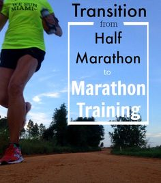 What it really takes to transition from #halfmarathon to #marathon training
