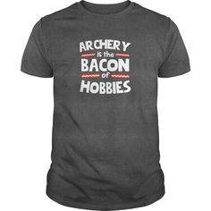 #Archery Is The Bacon Of Hobbies T Shirt, Order HERE ==> https://www.sunfrog.com/LifeStyle/117899758-526910918.html?29538, Please tag & share with your friends who would love it , #christmasgifts #renegadelife #birthdaygifts  #hunting tips, hunting photography, hunting women  #bowling #chihuahua #chemistry #rottweiler #family #animals #goat #sheep #dogs #cats #elephant #turtle #pets