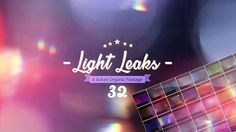 Light Leaks Elements Pack    This is a unique set of elements that can be folded as a constructor in an unobtrusive and beautiful light leaks 32 Light Leaks | mov | Photo-Jpg | 29,97fps  Simple, Ea...