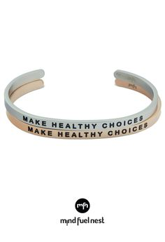 Inspirational Cuff Bracelet Make Healthy Choices