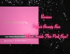 "Simply Beauty Me - Indonesian Beauty Blogger: Reviews: Perfect Beauty Box ""What Inside This Pink..."