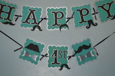 Mustache Birthday banner also can be made for a baby shower in many colors. Check out this item in my Etsy shop https://www.etsy.com/listing/262283651/mustache-happy-birthdaybaby-banner