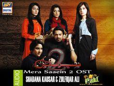 Mera Saeein 2 - OST - Ary Digital - [Download Audio] | PakiUpdates.com