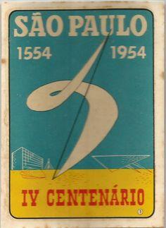 Colecionismo: Lindo decalque, lembrança do Quarto Centenário de São Paulo. Ainda preserva a embalage