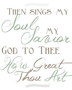 Boogers and Jesus: Printable | FREE How Great Thou Art printable