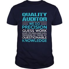 QUALITY AUDITOR T-Shirts, Hoodies. VIEW DETAIL ==► https://www.sunfrog.com/LifeStyle/QUALITY-AUDITOR-104784056-Navy-Blue-Guys.html?id=41382