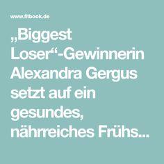 """""""Biggest Loser""""-Gewinnerin Alexandra Gergus setzt auf ein gesundes, nährreiches Frühstück, das lange satt macht. Ihr Rezept im Video. Clean Eating, Videos, Low Carb, Bakken, Losing Weight, Health, Essen, Recipies, Figurine"""