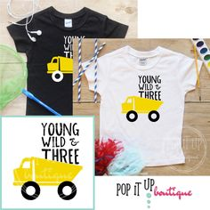 Young Wild Three Construction Truck Birthday Boy Shirt Baby Clothes 3 Year Old Outfit