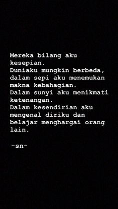 Quotes Rindu, Story Quotes, Self Quotes, Tumblr Quotes, Mood Quotes, Daily Quotes, Life Quotes, Islamic Inspirational Quotes, Islamic Quotes