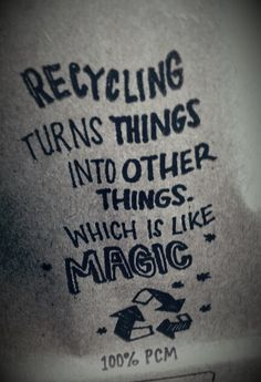 Recycling. It's like MAGIC. Kids love magic. #recycling #healthykids