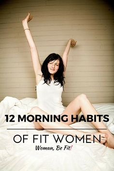 12 morning habits of a fit women fitness exercises, fitness tips, fitness motivation, Healthy Women, Get Healthy, Healthy Tips, Health Diet, Health And Wellness, Health Fitness, Woman Fitness, Mental Health, Fitness Tips