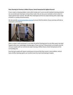 Floor Cleaning for Premises in Milton Keynes, Hemel Hempstead & Leighton Buzzard Modern Carpet, Grey Carpet, Commercial Window Cleaning, Hemel Hempstead, Carpet Trends, Milton Keynes, Best Carpet, Spot Cleaner