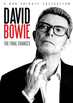 David Bowie, The Final Changes.