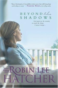 Robin Lee Hatcher's Beyond the Shadows