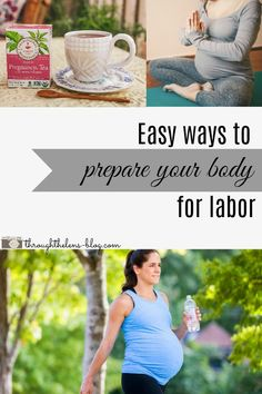 Easy Ways to Prepare Your Body for Labor
