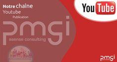 La chaîne Youtube de PMGI - https://www.youtube.com/channel/UCAUmgyhD8t9pFLXfOQ-aEoA/feed
