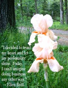 """""""I decided to trust my heart and let my personality shine. Today, I can't imagine doing business any other way."""" - @Ellen Britt from """"Trust Your Heart: Building Relationships That Build Your Business"""""""