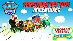 PAW PATROL & THOMAS AND FRIENDS CHRISTMAS Toy Adventures for KIDS | 60 minutes|