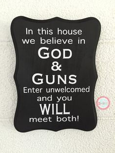 no soliciting sign funny We Believe in God & Guns Front Door Sign Tired of strangers ringing your door bell? Need a solution? Fix your problem with this s Diy Signs, Funny Signs, Front Porch Signs, Front Porches, Front Doors, No Soliciting Signs, In This House We, Believe In God, Hand Painted Signs