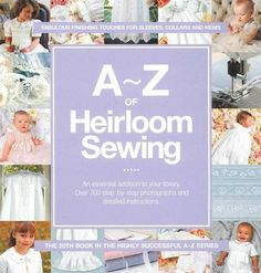 A-Z of Heirloom Sewing