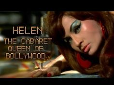 Helen : The Cabaret Queen of Bollywood