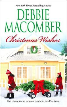 Christmas Wishes: Christmas Letters/Rainy Day Kisses  -- Debbie Macomber