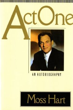 Act One: An Autobiography  by Moss Hart http://www.amazon.com/dp/0312032722/ref=cm_sw_r_pi_dp_XOTKsb095DFZH6HQ