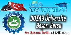 DOSAB 2015 Üniversite Başarı Bursu  #Burs Veren İş Adamları  Başvuru için tıklayınız.  http://unidestek.net/dosab-2015-universite-basari-bursu/