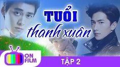 Phim Tuổi Thanh Xuân | Htv7